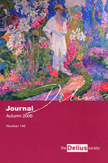 Front cover, The Delius Society Journal, Autumn 2006 (No. 140)